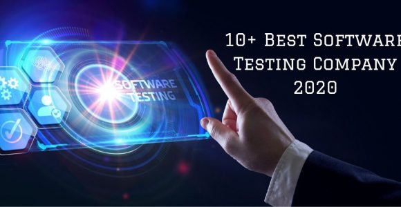 10+ Best Software Testing Company 2020
