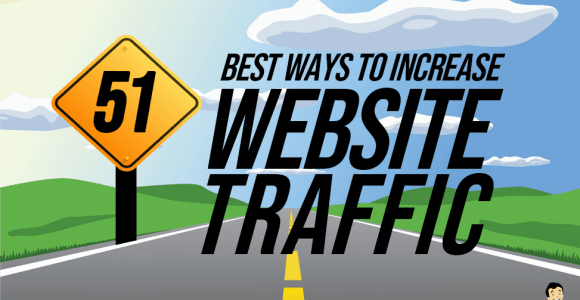51 Best Ways On How To Increase Website Traffic