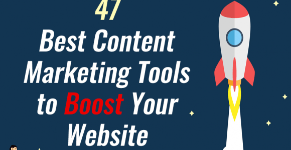 47 Best Content Marketing Tools to Boost Your Website