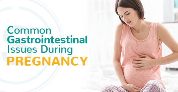 Common Gastrointestinal Issues During Pregnancy