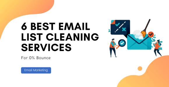 5+ Email List Cleaning Services To Remove Bounce & 0% Spam Rates