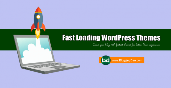 10 Best Fastest WordPress Themes to load website fast (2020)