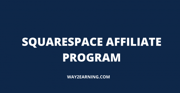Squarespace Affiliate Program Review : Refer And Earn Cash