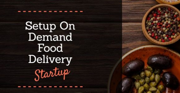 How to Establish a Successful On-Demand Local Food Delivery Startup?