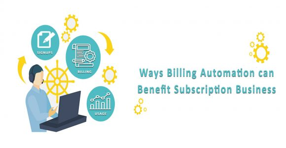 This is How Subscription Billing Automation is a Game Changer for Subscription Businesses
