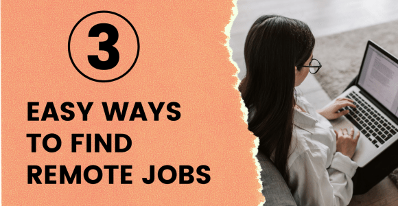 3 easy ways to search for remote jobs