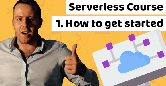 Lesson 1: Serverless how to get started tutorial for beginners