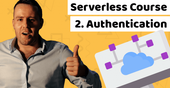 Lesson 2: Serverless authentication tutorial for beginners