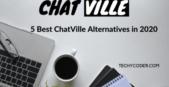 Best Chatville Alternatives & Similar Sites 2020 | TechyCoder