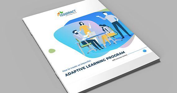 How to Create an Impactful Adaptive Learning Program – Tesseract Learning