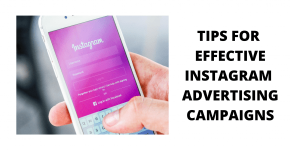 How to Build an Effective Instagram Advertising Campaign : 5 Best Tips