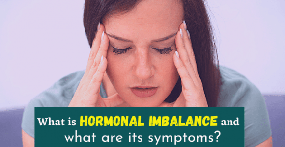 What is hormonal imbalance and what are its symptoms?