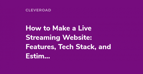 How to Make a Live Streaming Website