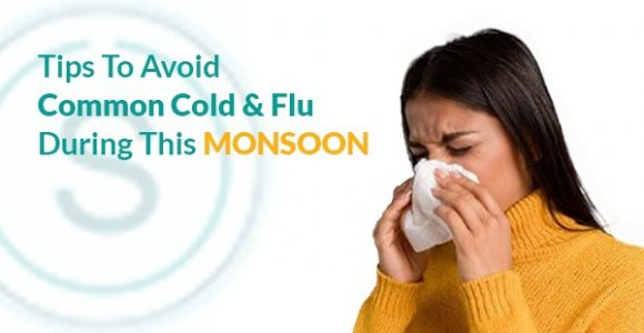 Tips To Avoid Common Cold And Flu During This Monsoon | SMILES