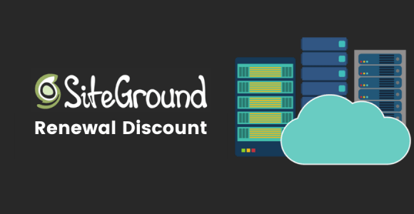 Siteground Renewal Discount 2020 | Get 60% Off On Siteground Renewal