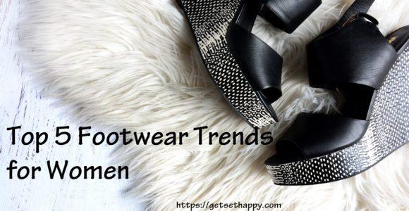 Top 4 Women Footwear Trends | GetSetHappy