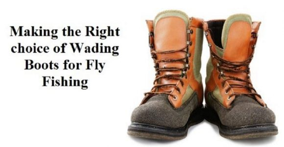 Making the Right choice of Wading Boots for Fly Fishing | GetSetHappy
