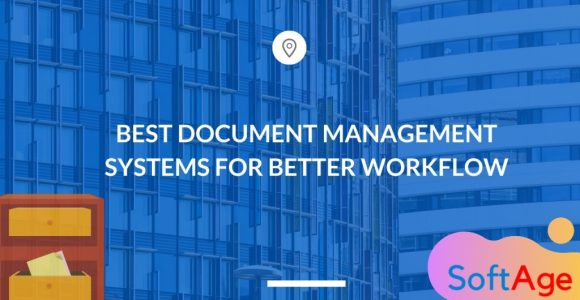 Top 10 Best Document Management Systems For Better Workflow