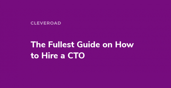 How to Hire a CTO for a Startup