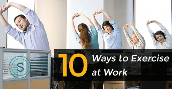 Exercise during Work | Healthy Lifestyle for a Healthy Life