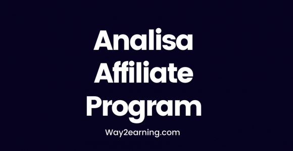 Analisa Affiliate Program : Recommend And Earn Cash For Life