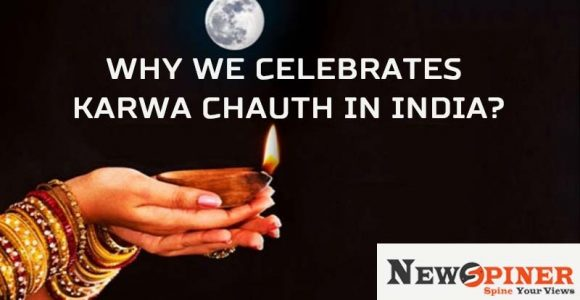 Why we celebrate Karwachauth in India