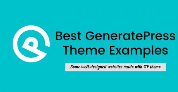 15+ Best GeneratePress Theme Examples (Websites & Blogs) in 2020