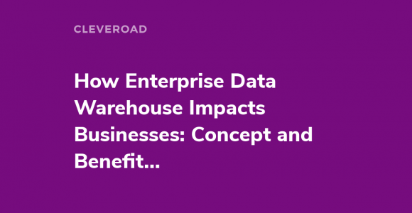 Enterprise Data Warehouse as the Next-Gen Business Intelligence Tool