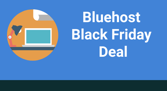 Bluehost Black Friday Deal 2020: Get 70% Off