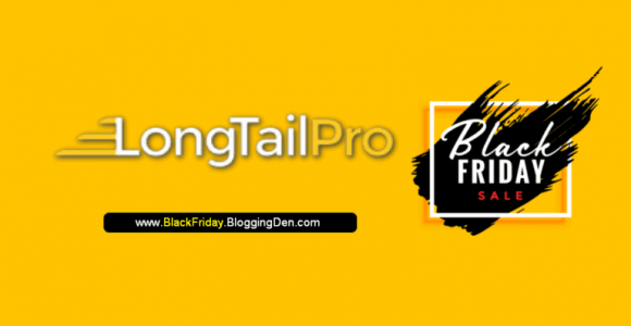Long Tail Pro Black Friday Deal 2020: Best tool with 50% OFF