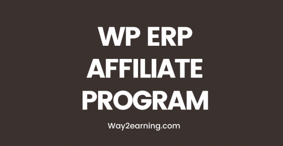 WP ERP Affiliate Program : Join, Refer And Earn Cash