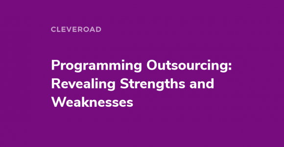 Programming Outsourcing. A full guide on how to approach it