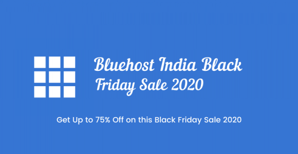 Bluehost India Black Friday Discount Deal 2020 | Up to 75% Off