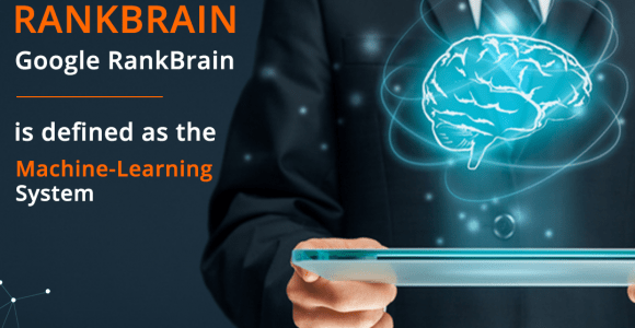 A Complete Guide to the Google RankBrain Algorithm