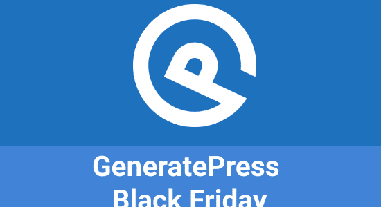 GeneratePress Black Friday 2020: Flat 40% Off + Lifetime plan
