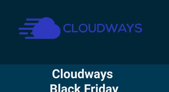 Cloudways Black Friday 2020 Deal: Flat 40% Off on 4 Months Hosting