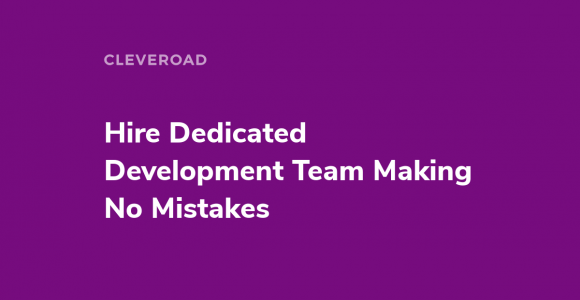 Dedicated Development Team for Hire