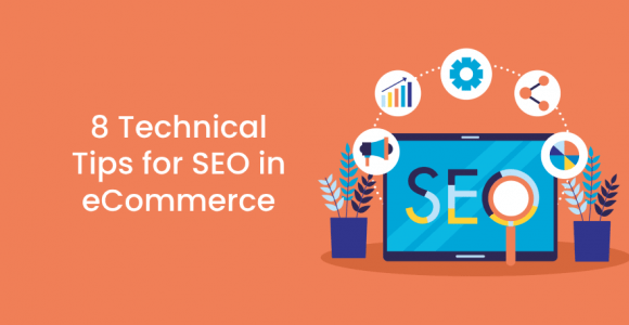8 Technical Tips for SEO in eCommerce