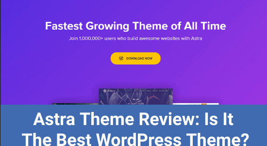 Astra Theme Review + Black Friday 2020 Deal [Up to $280 off]
