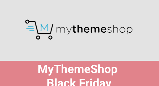 MyThemeShop Black Friday 2020: Grab 99% Off [Live]