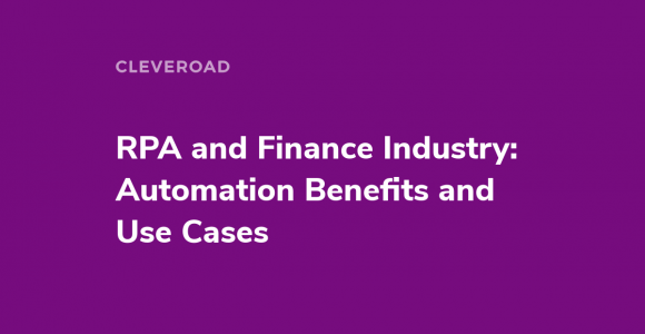 How to Apply Robotic Process Automation in Finance in 2020?