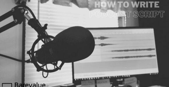 How to write a killer podcast script