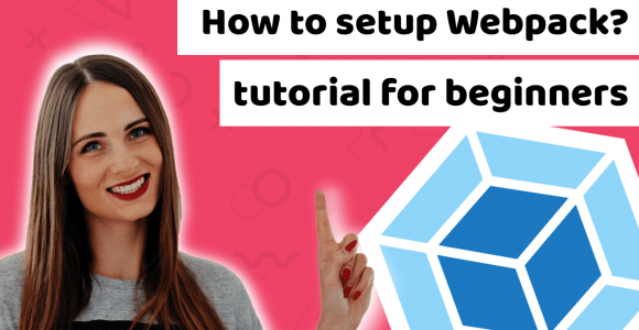 Webpack configuration – step by step tutorial on how to setup Webpack
