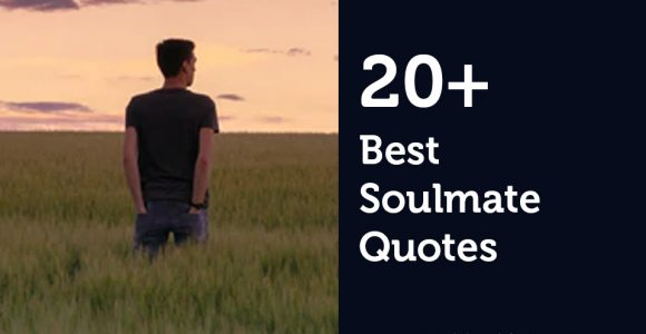 20+ Best Soulmate Quotes