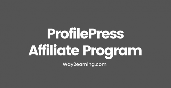 ProfilePress Affiliate Program: Join, Refer And Earn Cash