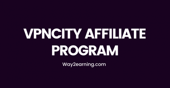 VPNCity Affiliate Program: Recommend And Earn 45% Recurring