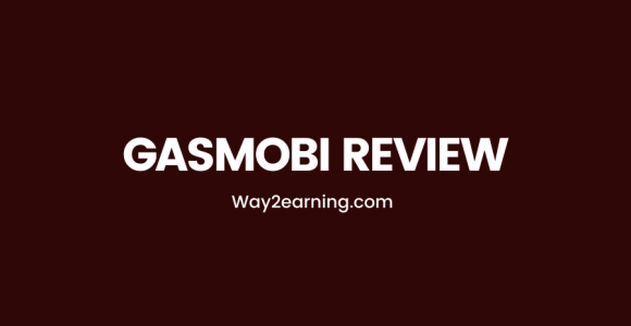 Gasmobi Review (2021): Mobile CPA Network