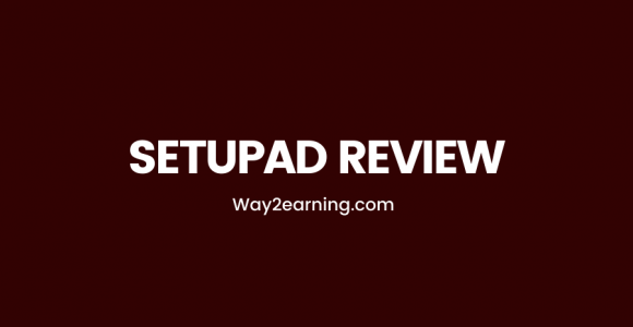 Setupad Review (2021): Increase Your Ad Earnings