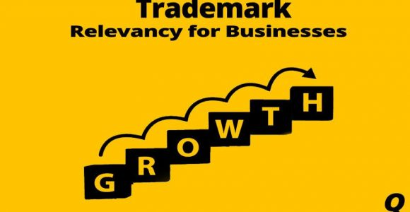 Growth Of Trademarks – Relevancy For Businesses