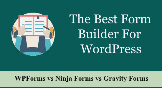 The Best Form Builder For WordPress in 2021